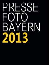 Pressefoto Bayern 2013